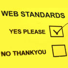 Web Standards: Yes please